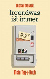 Cover Irgendwas ist immer